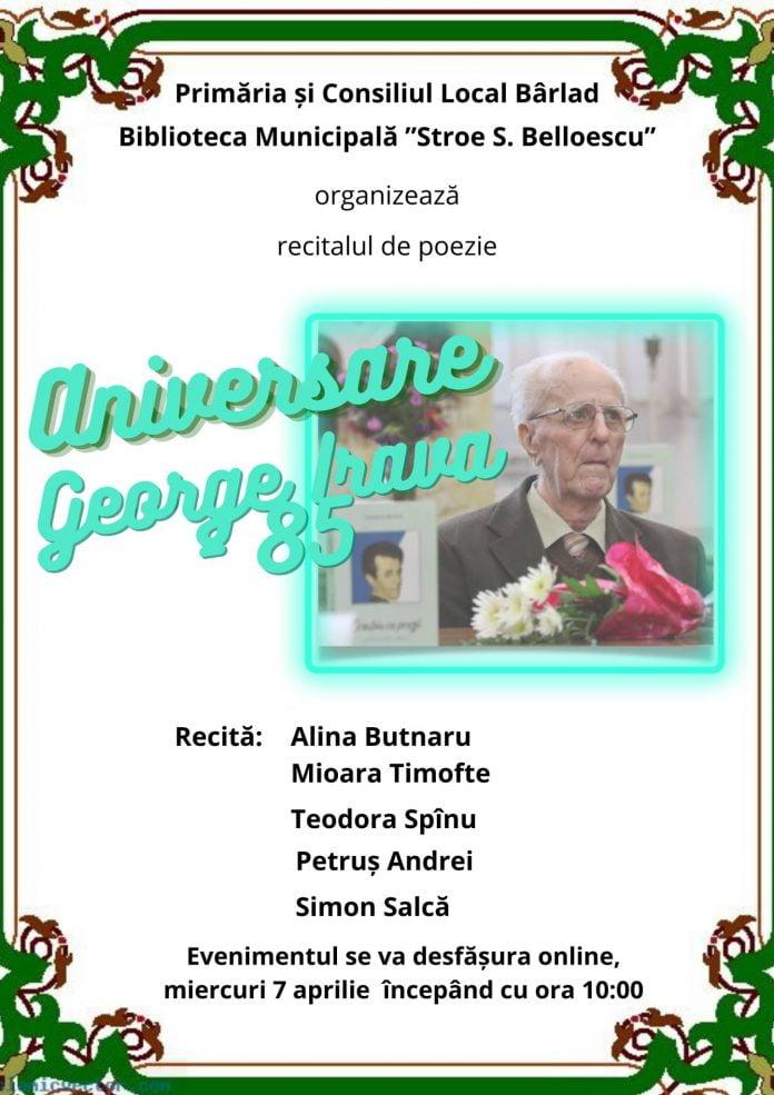 George Irava O altfel de aniversare! Poet bârlădean sărbătorit prin poezie