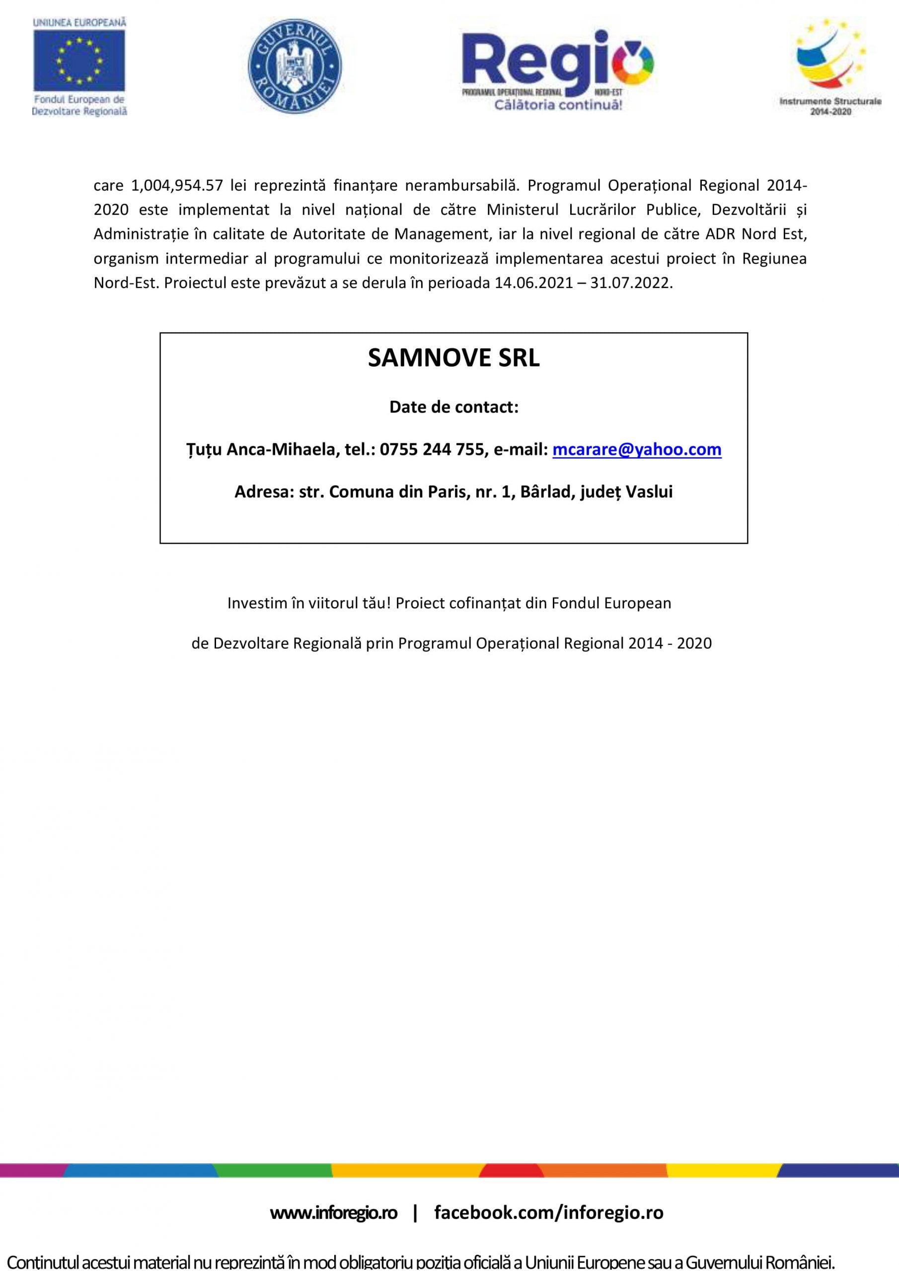 Anunț demarare implementare proiect: Diversificarea activității societății SAMNOVE SRL prin achiziția de echipamente tehnologice performante și eco-eficiente